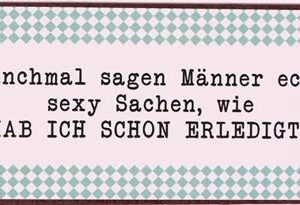 Magnet - Manchmal sagen Männer echt...